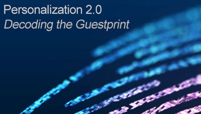 Personalization 2.0: Decoding the Guestprint